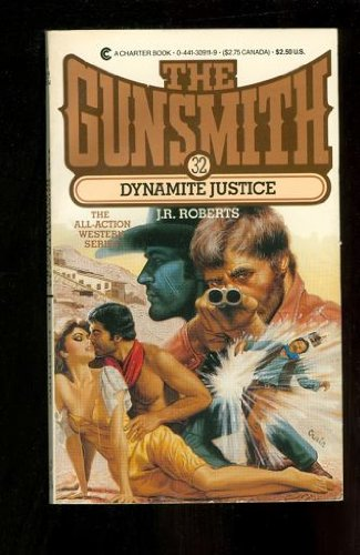 The Gunsmith #32: Dynamite Justice