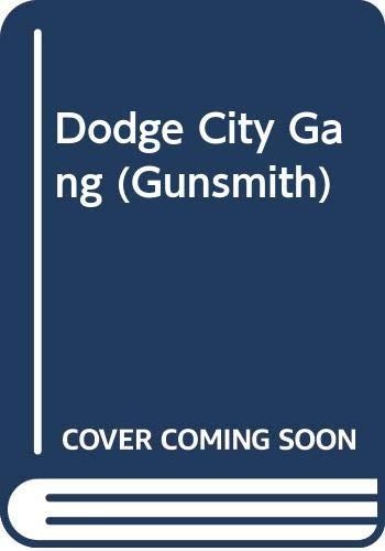9780441309290: Dodge City Gang (Gunsmith)