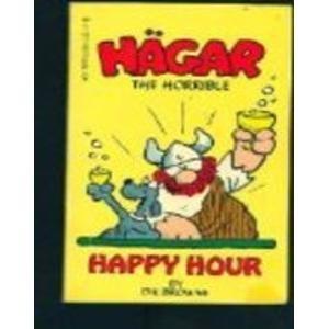 9780441314560: Happy Hour (Hagar the Horrible)