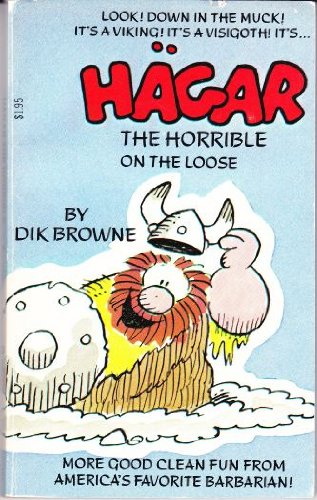ON THE LOOSE (HAGAR THE HORRIBLE #3)