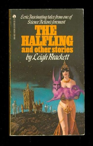 9780441315970: The Halfling and Other Stories