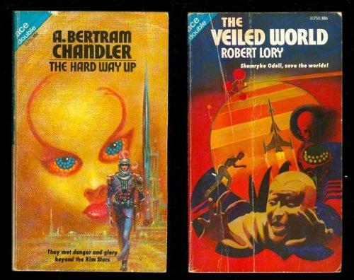 Hard Way Up / Veiled World: A. Bertram Chandler,