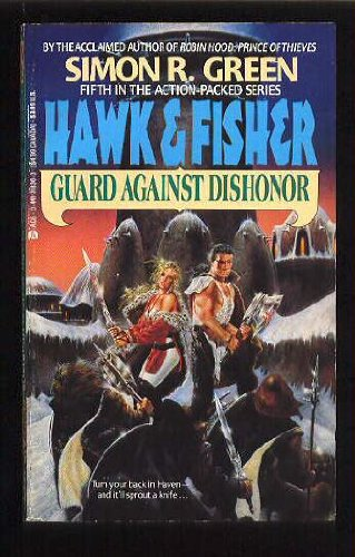 9780441318360: Guard Against Dishonor (Hawk and Fisher, Book 5)