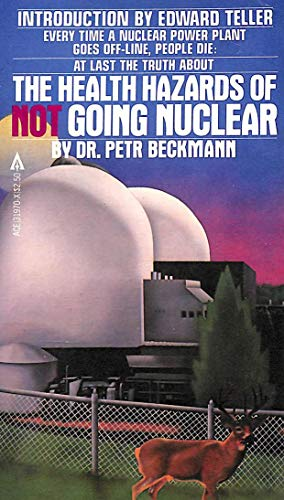 9780441319701: The Health Hazards of NOT Going Nuclear