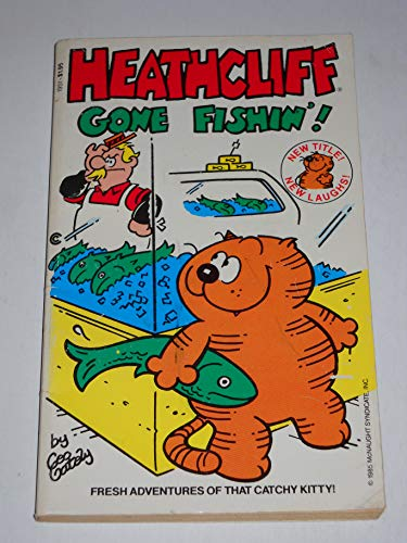 Heathcliff Gone Fishin'!: Gately, Geo