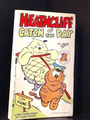 Heathcliff Catch of the Day (Heathcliff Series): Gately, George; Gately,