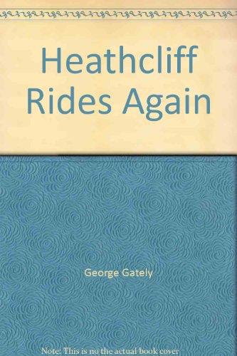 9780441324019: Heathcliff Rides Again
