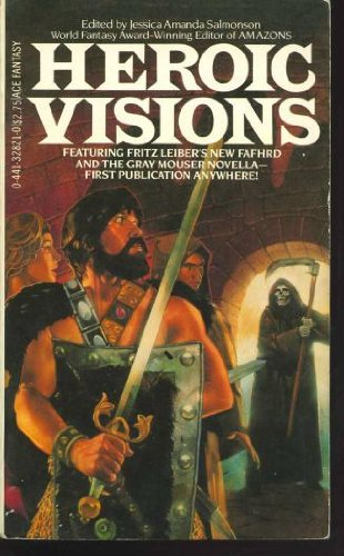 Heroic Visions : The Curse of the Smalls and the Stars; Sister Light, Sister Dark; Tales Told to ...