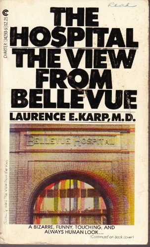 9780441342907: The Hospital: The View From Bellevue