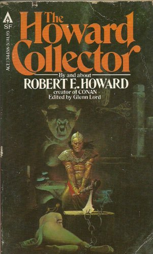 9780441344581: The Howard Collector: By and About Robert E. Howard