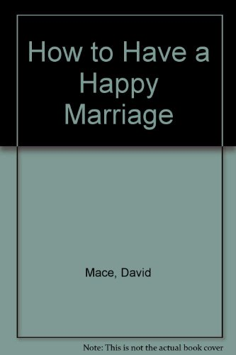 9780441345038: How to Have a Happy Marriage