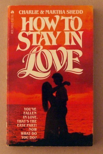How To Stay In Love