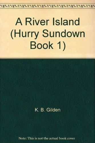 9780441354351: Hurry Sundown: Book 1 of the River Island Trilogy