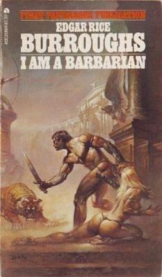 I Am a Barbarian: Rice Burroughs, Edgar