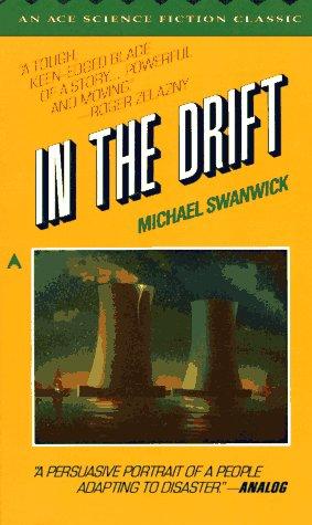 In the Drift: Swanwick, Michael