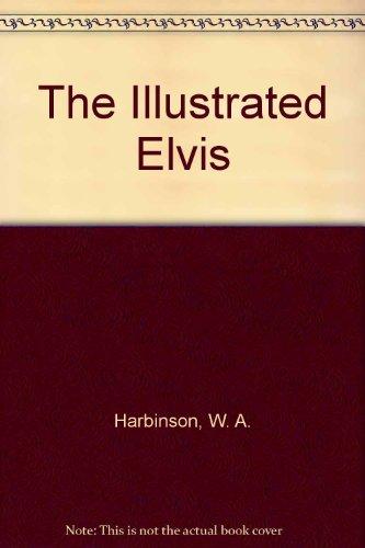 9780441365173: Illustrated Elvis