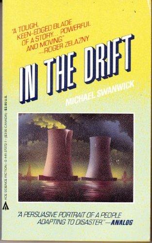 In the Drift: Swanwick, Michael; Carr,