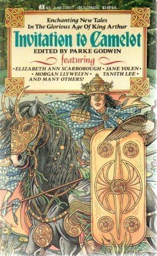Invitation to Camelot : The Storyteller; Their: Godwin, Parke (editor);