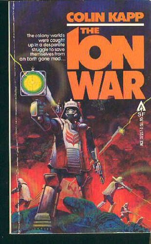 9780441372171: The Ion War