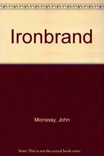 Ironbrand: John Morressy