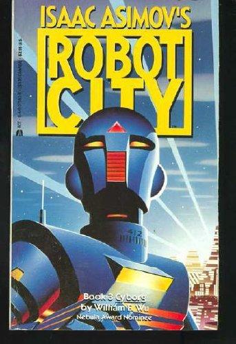 9780441373833: Cyborg (Isaac Asimov's Robot City, Book 3)