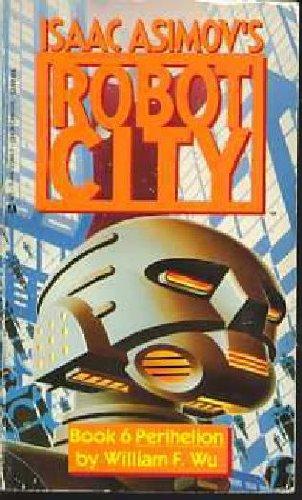 9780441373888: Perihelion (Isaac Asimov's Robot City, No. 6)