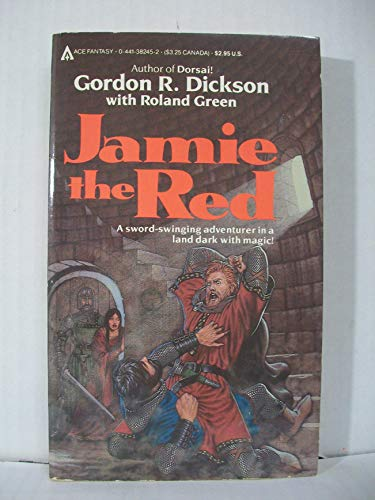 Jamie The Red: Dickson, Gordon R.