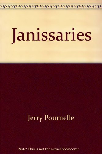 Janissaries: Pournelle, Jerry