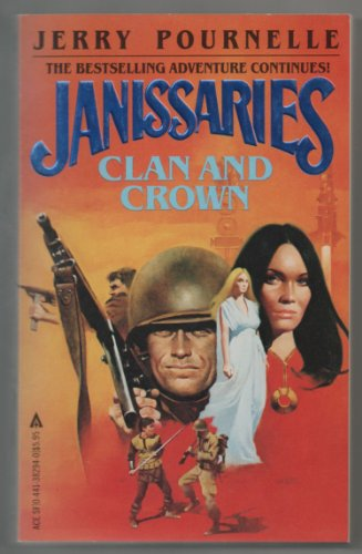 Janissaries Clan and Crown: Pournelle, Jerry