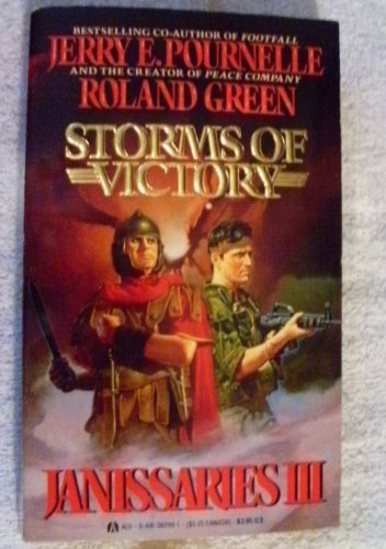 Janissaries 3, Storms of Victory: **Signed**: Pournelle, Jerry; Green,