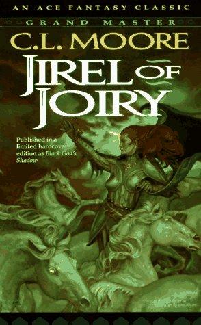 9780441385706: Jirel of Joiry