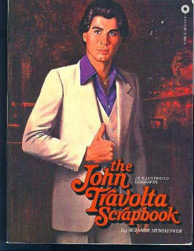 9780441406326: The John Travolta Scrapbook: An Illustrated Biography