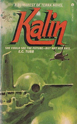 9780441428014: Kalin (Dumarest of Terra #4)