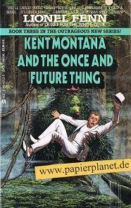 9780441435371: Kent Montana and the Once and Future King