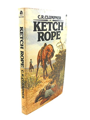 9780441436071: Ketch Rope