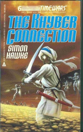 Khyber Connection (Time Wars): Hawke, Simon