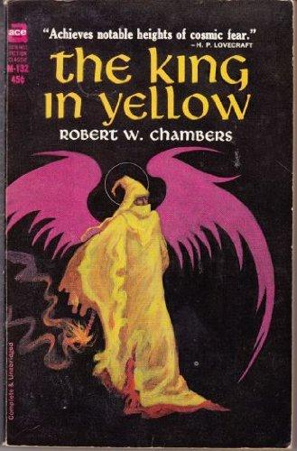 King In Yellow: Chambers, Robert