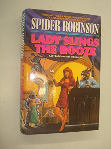 Lady Slings the Booze: Robinson, Spider