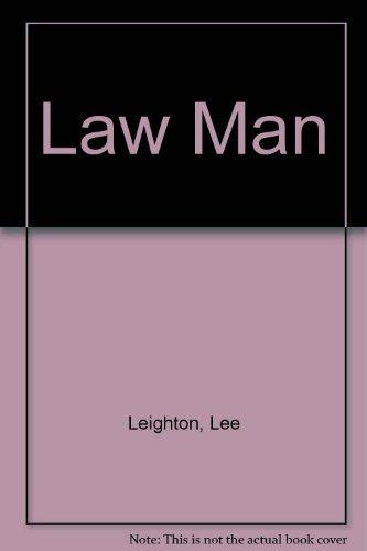 Law Man: Leighton, Lee