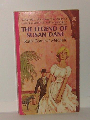 The Legend of Susan Dane: Ruth Comfort Mitchell