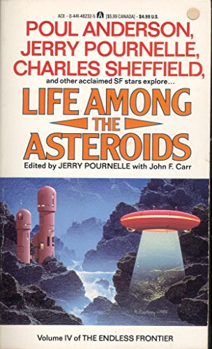 Life Among the Asteroids: Pournelle, Jerry