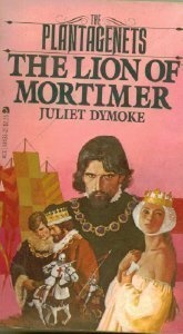 Lion Of Mortimer: Dymoke, Juliet