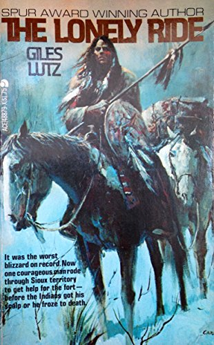 The Lonely Ride: Lutz, Giles A.