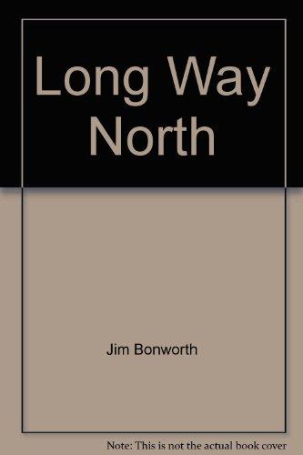 9780441489268: Long Way North