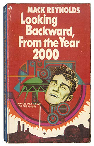 9780441489701: Looking Backward, from the Year 2000