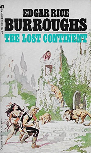 9780441492923: The Lost Continent (originally Beyond Thirty)