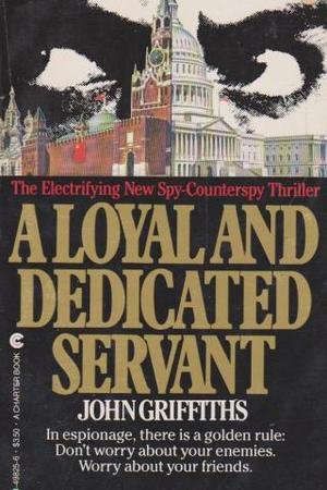 9780441498253: A Loyal and Dedicated Servant