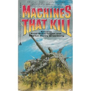 9780441513581: Machines That Kill
