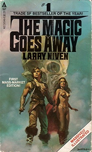 The Magic Goes Away: Niven, Larry
