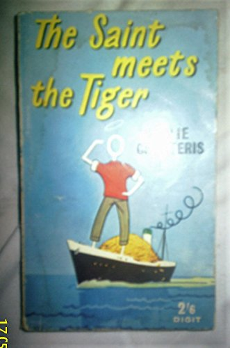 The Saint Meets the Tiger: Leslie Charteris